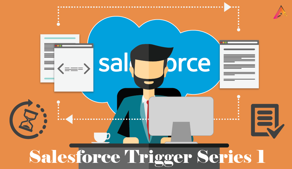 Salesforce Script and Trigger series I
