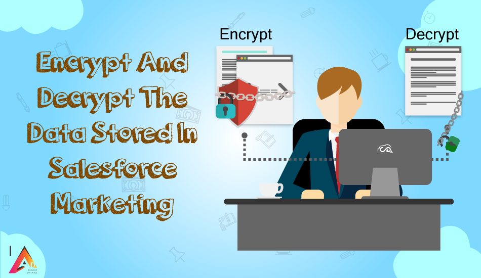 How do I encrypt and decrypt the data stored in salesforce marketing cloud?