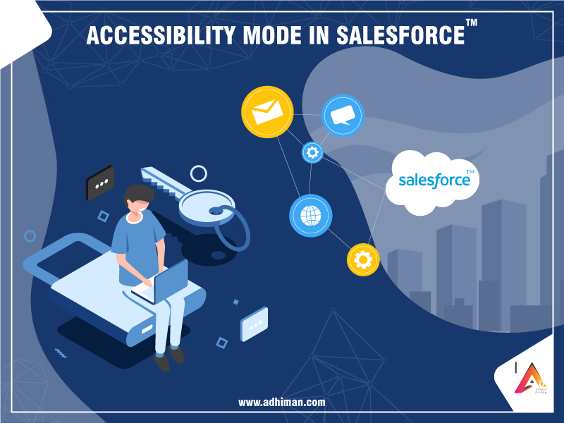 Accessibility Mode in Salesforce