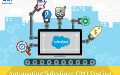Automating Salesforce CPQ Testing