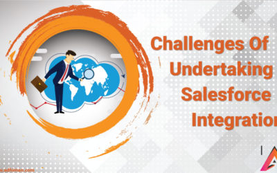 Challenges Of Undertaking Salesforce Integration