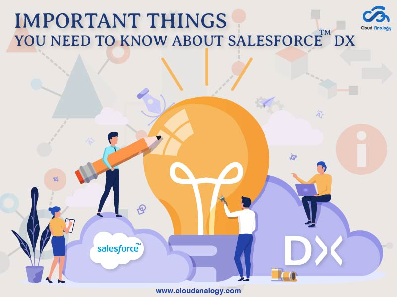 Important things to know about Salesforce DX