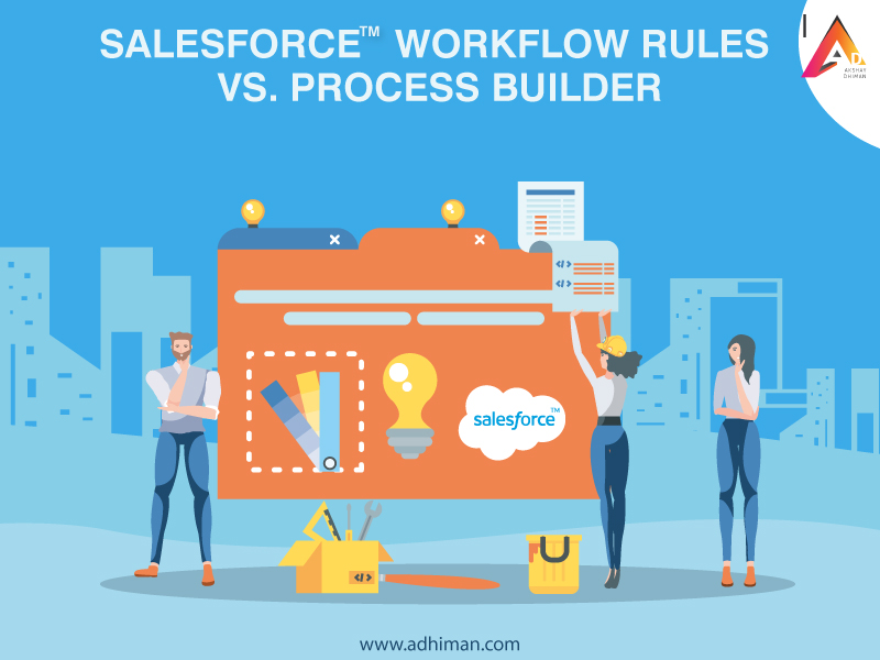 Workflow Rules in Salesforce vs Process Builder in Salesforce
